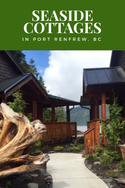 Seaside Cottages in Port Renfrew