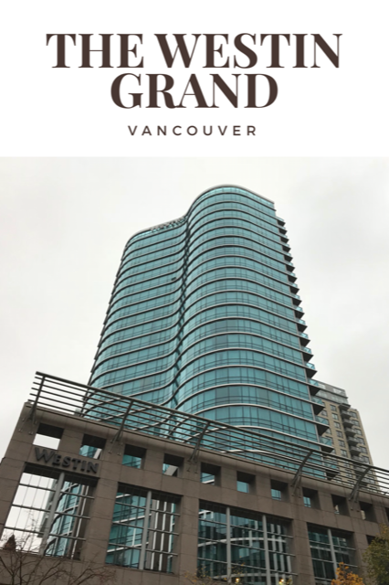 Westin Grand Vancouver review