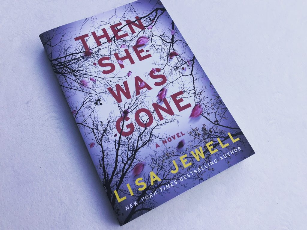 Then She Was Gone Novel